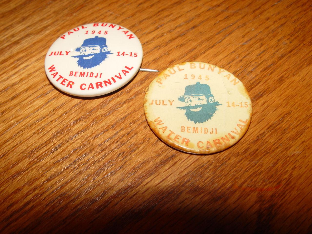 (2) Vintage 1945 Paul                                         Bunyan 1945 Bemidji, MN Water                                         Carnival Pinback Button's